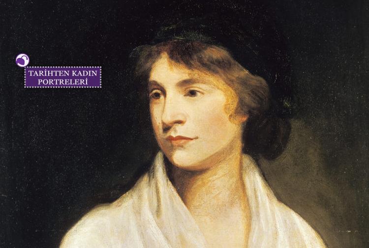 Feminizmi Yüksek Sesle Dillendiren Ilk Kadın Mary Wollstonecraft