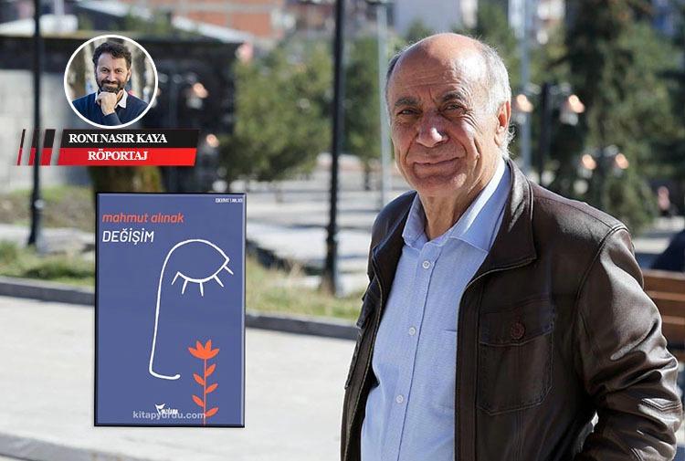 Mahmut Alınak'ın kaleminden umudun romanı: 'Değişim'
