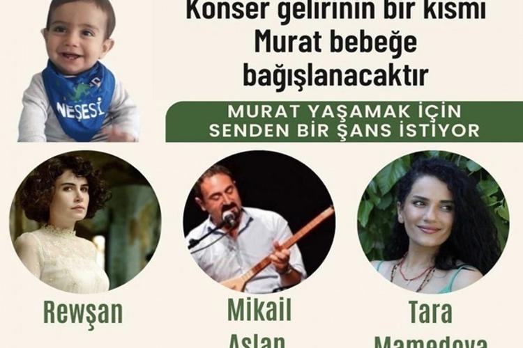 SMA hastası Murat bebek için dayanışma konseri