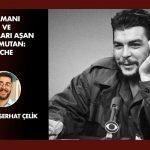 Zamanı ve sınırları aşan komutan: Che